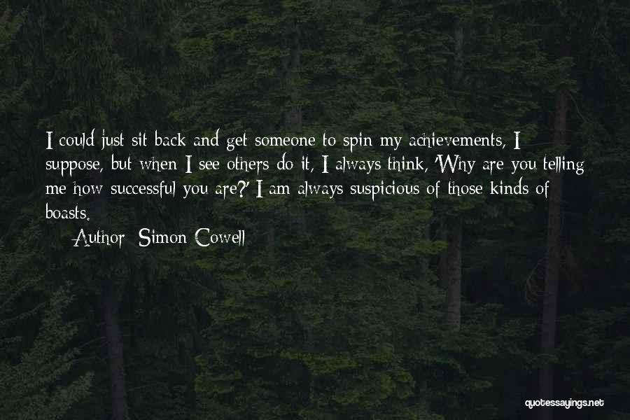 My Achievements Quotes By Simon Cowell