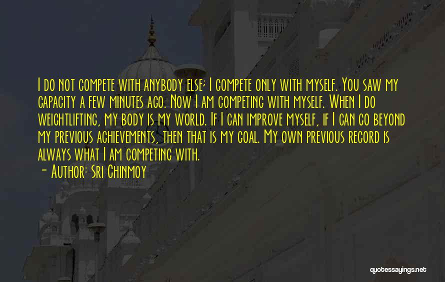 My Achievements Quotes By Sri Chinmoy