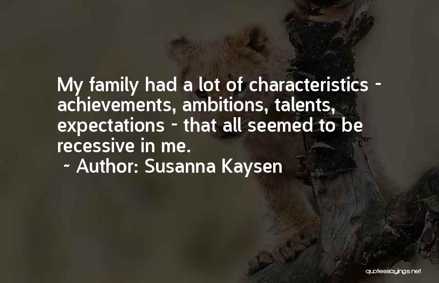 My Achievements Quotes By Susanna Kaysen