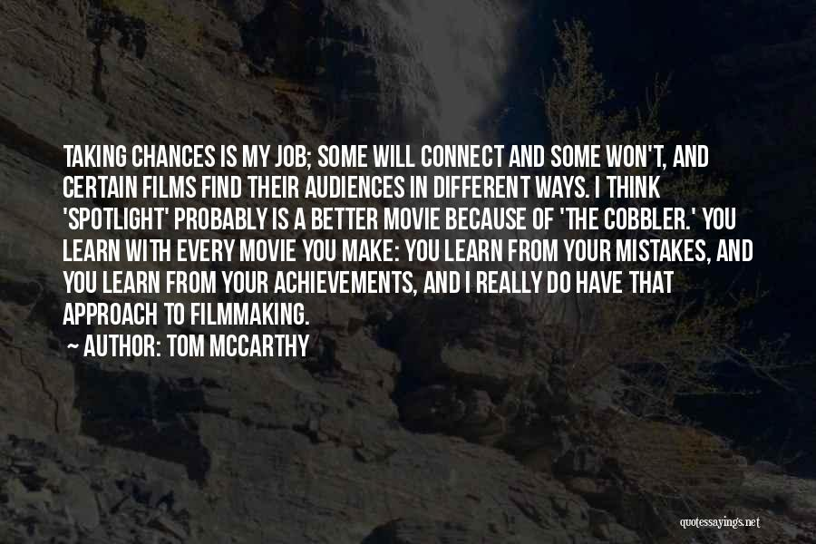 My Achievements Quotes By Tom McCarthy