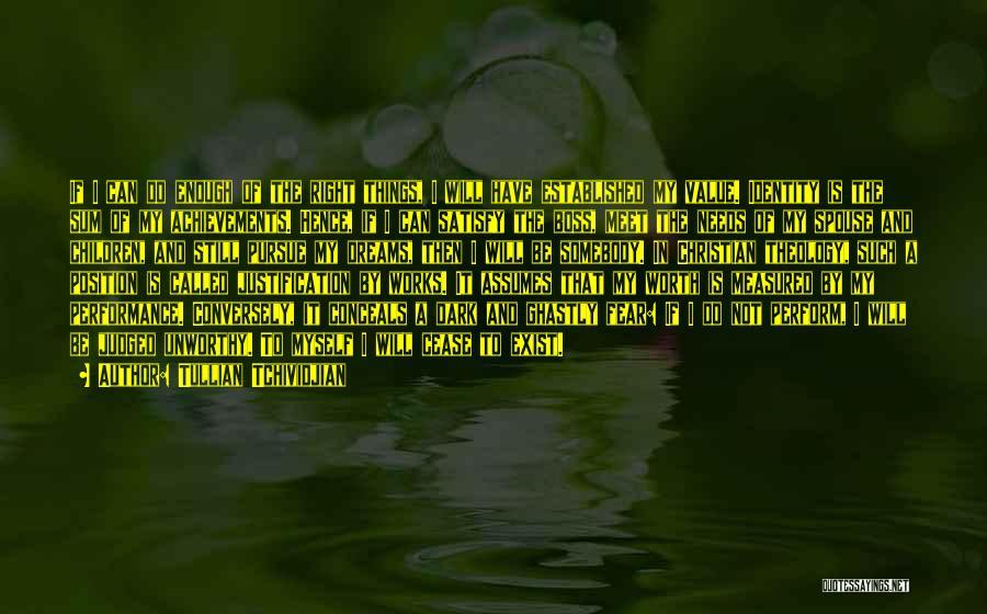 My Achievements Quotes By Tullian Tchividjian