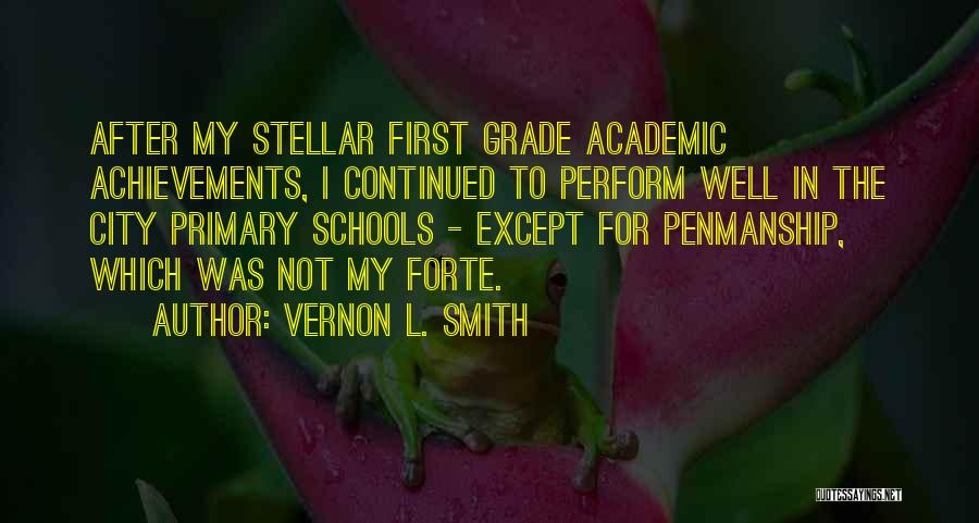 My Achievements Quotes By Vernon L. Smith