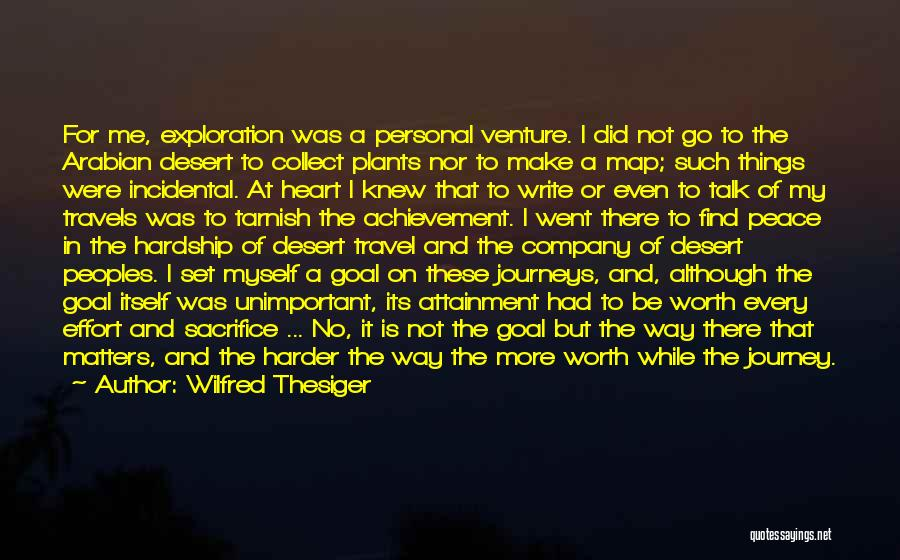 My Achievements Quotes By Wilfred Thesiger