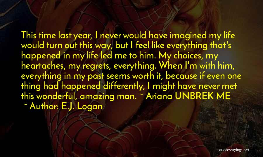 Top 58 My Amazing Man Quotes & Sayings