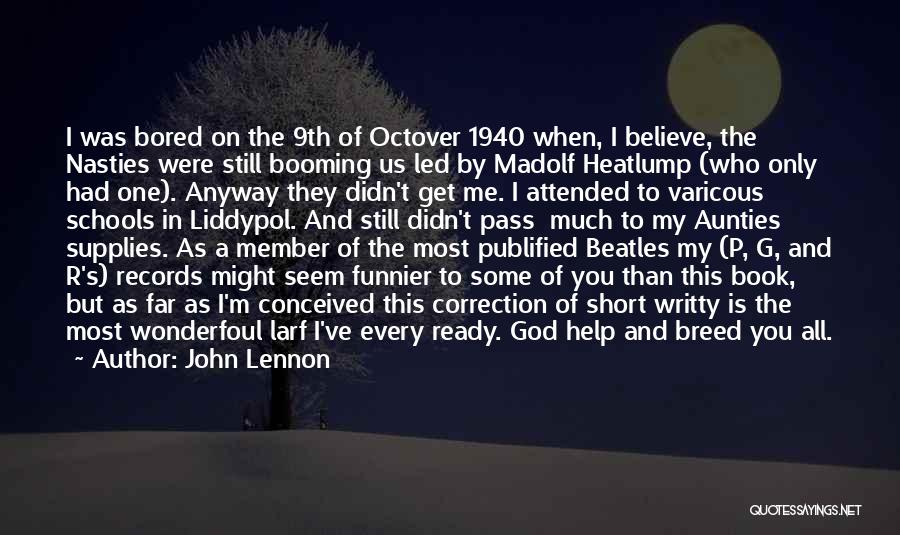 My Aunties Quotes By John Lennon