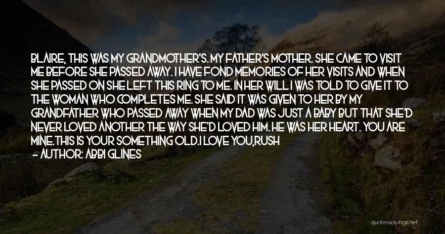 My Baby Father Quotes By Abbi Glines