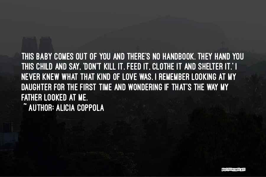 My Baby Father Quotes By Alicia Coppola