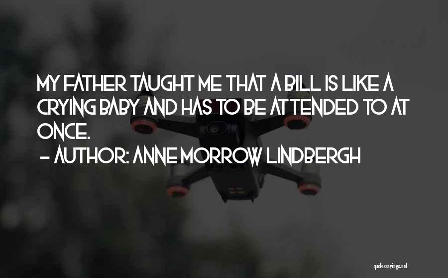 My Baby Father Quotes By Anne Morrow Lindbergh