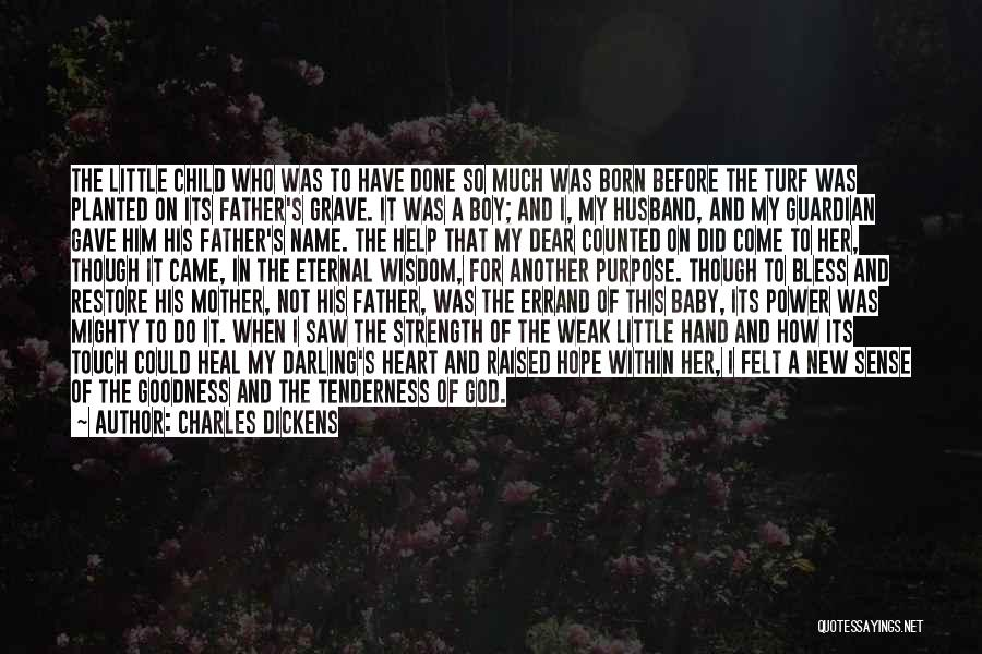 My Baby Father Quotes By Charles Dickens