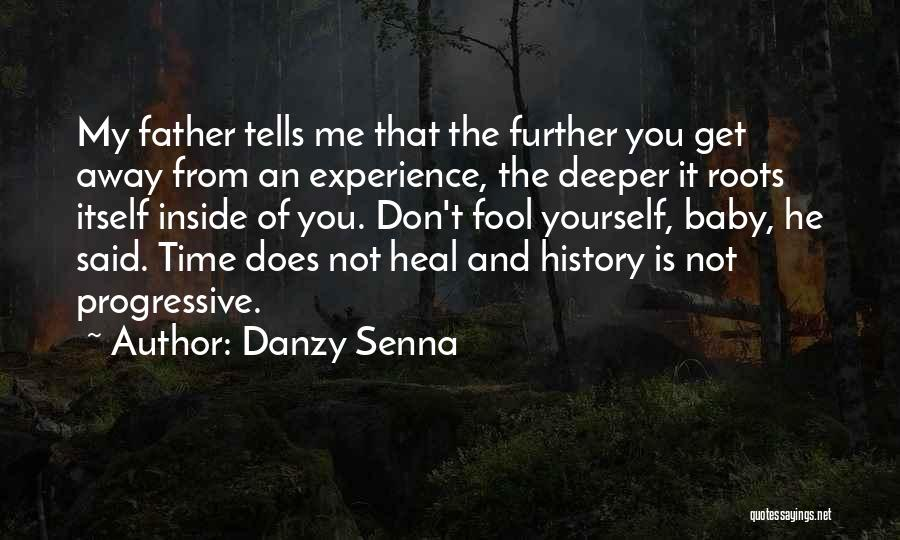 My Baby Father Quotes By Danzy Senna