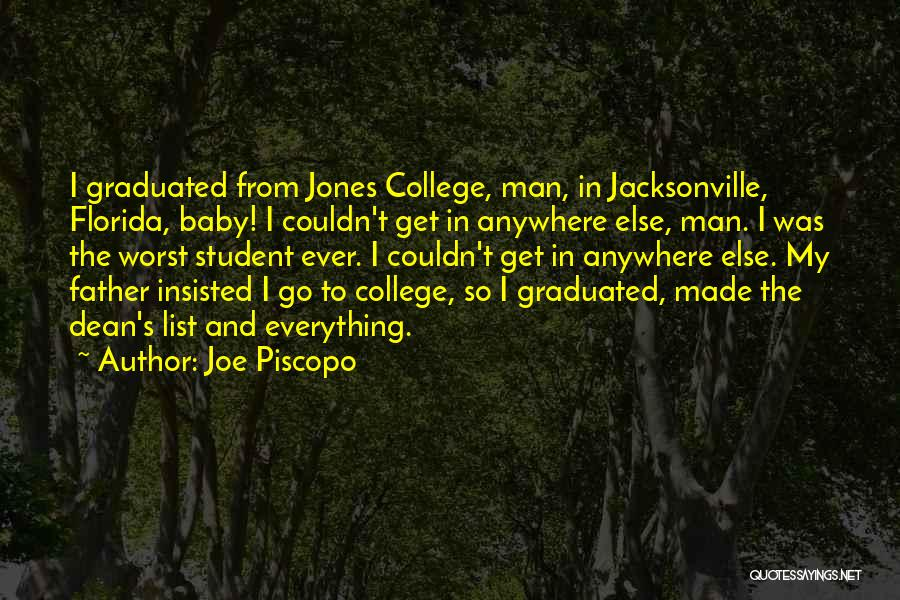 My Baby Father Quotes By Joe Piscopo