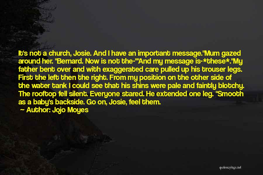 My Baby Father Quotes By Jojo Moyes