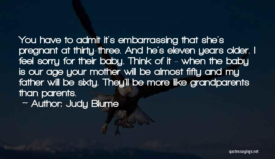 My Baby Father Quotes By Judy Blume