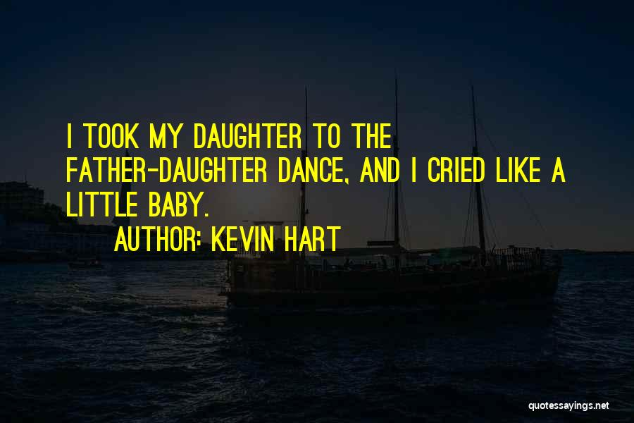 My Baby Father Quotes By Kevin Hart