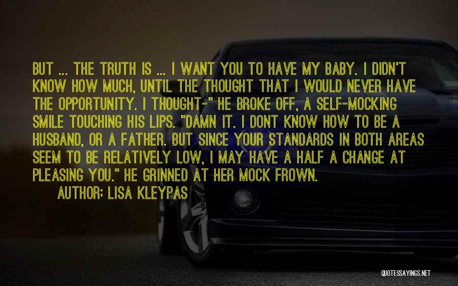 My Baby Father Quotes By Lisa Kleypas