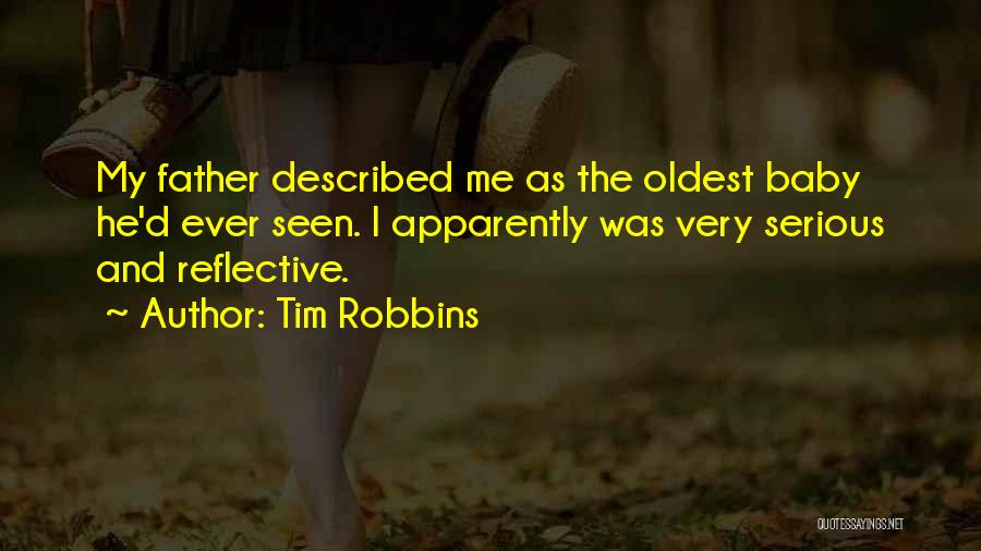 My Baby Father Quotes By Tim Robbins