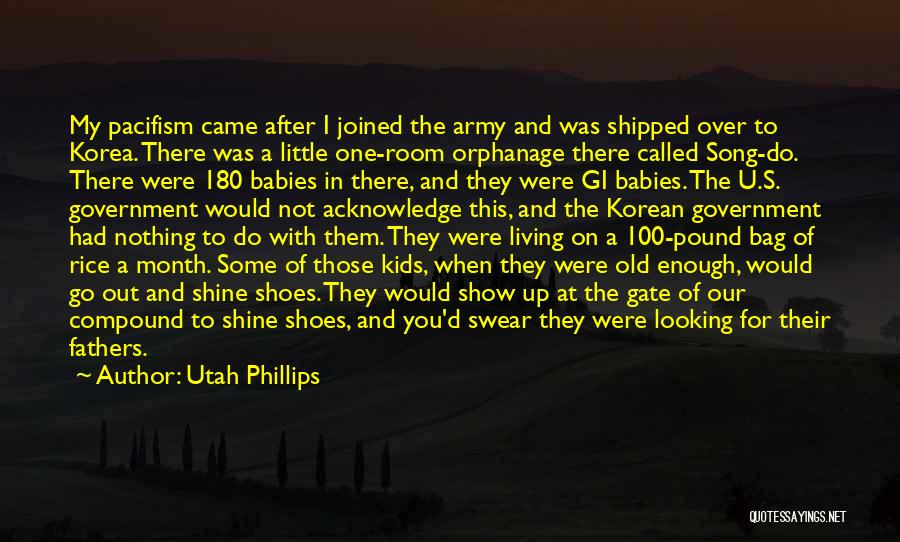 My Baby Father Quotes By Utah Phillips