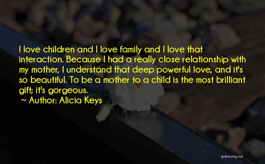 My Beautiful Child Quotes By Alicia Keys