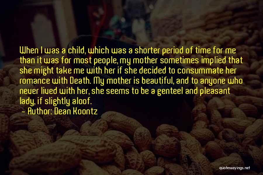 My Beautiful Child Quotes By Dean Koontz