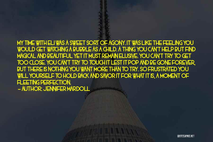 My Beautiful Child Quotes By Jennifer Mardoll