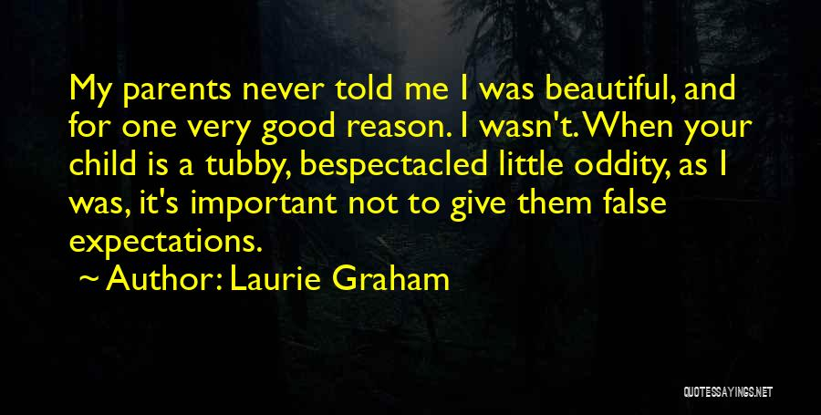 My Beautiful Child Quotes By Laurie Graham
