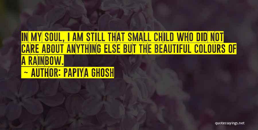My Beautiful Child Quotes By Papiya Ghosh