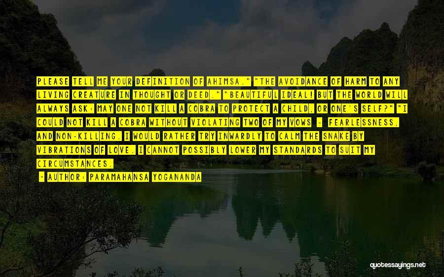 My Beautiful Child Quotes By Paramahansa Yogananda