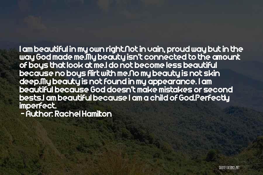 My Beautiful Child Quotes By Rachel Hamilton