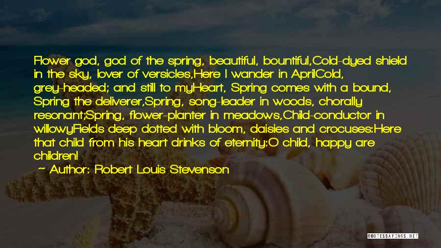 My Beautiful Child Quotes By Robert Louis Stevenson