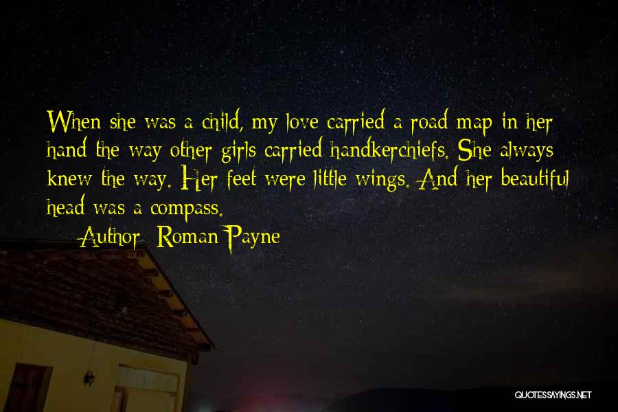 My Beautiful Child Quotes By Roman Payne