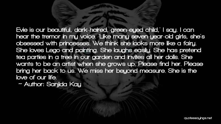 My Beautiful Child Quotes By Sanjida Kay