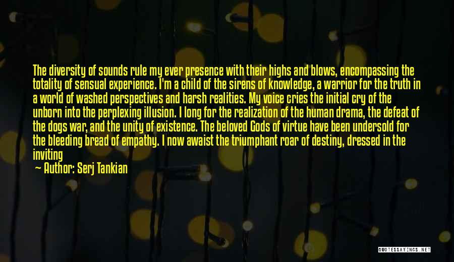My Beautiful Child Quotes By Serj Tankian