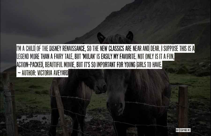 My Beautiful Child Quotes By Victoria Aveyard