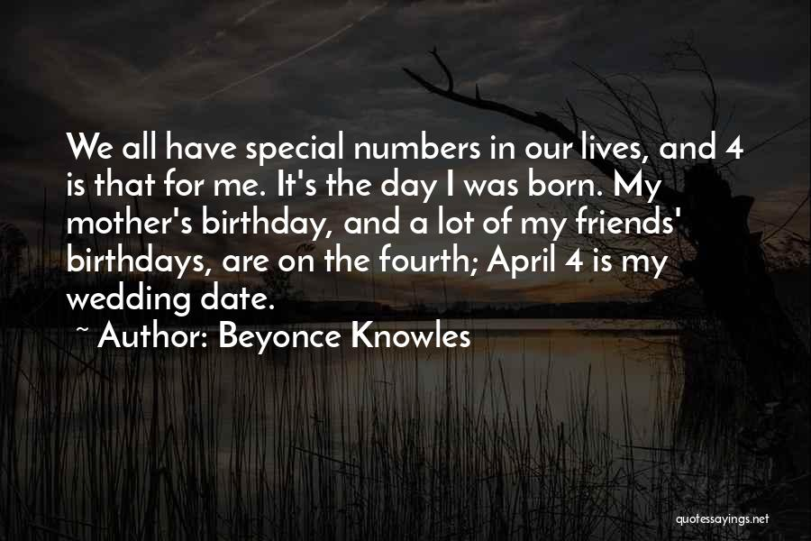 My Birthday Mother Quotes By Beyonce Knowles