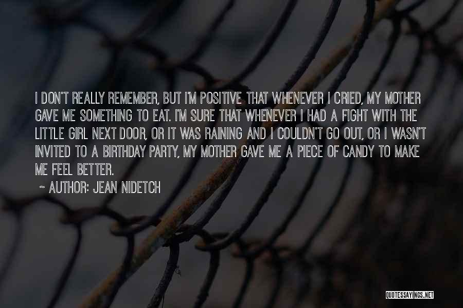 My Birthday Mother Quotes By Jean Nidetch