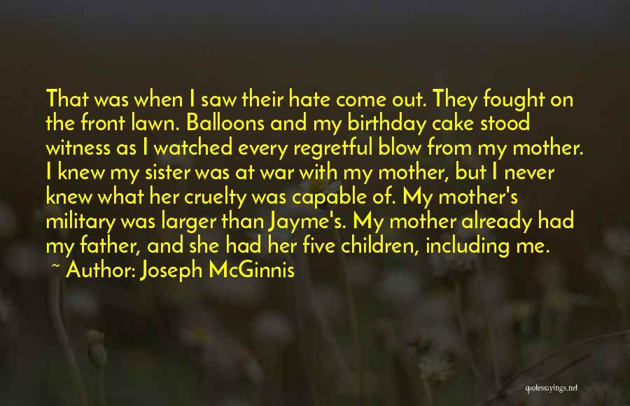 My Birthday Mother Quotes By Joseph McGinnis