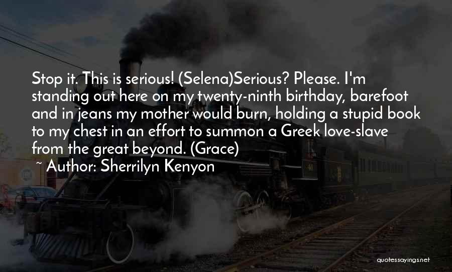 My Birthday Mother Quotes By Sherrilyn Kenyon