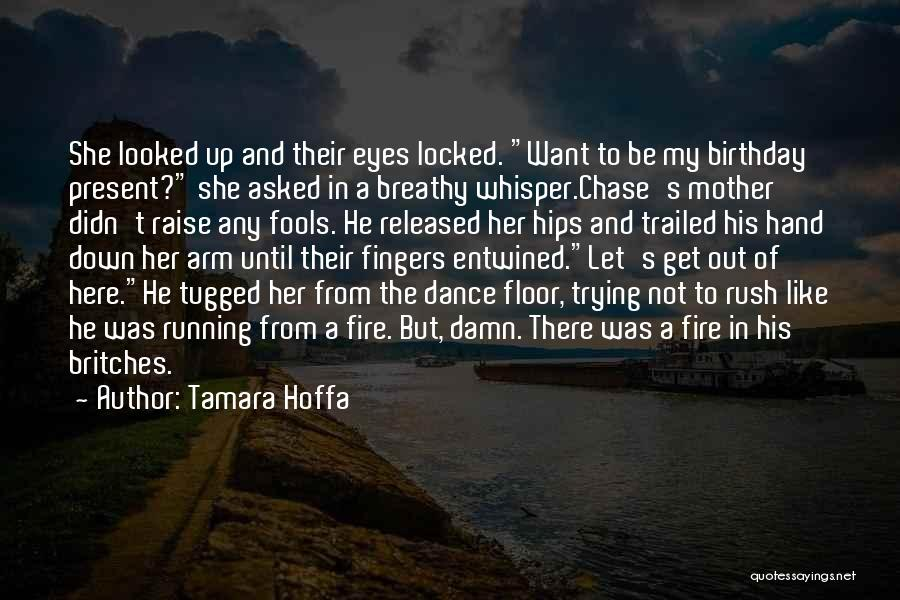 My Birthday Mother Quotes By Tamara Hoffa