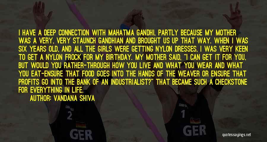My Birthday Mother Quotes By Vandana Shiva