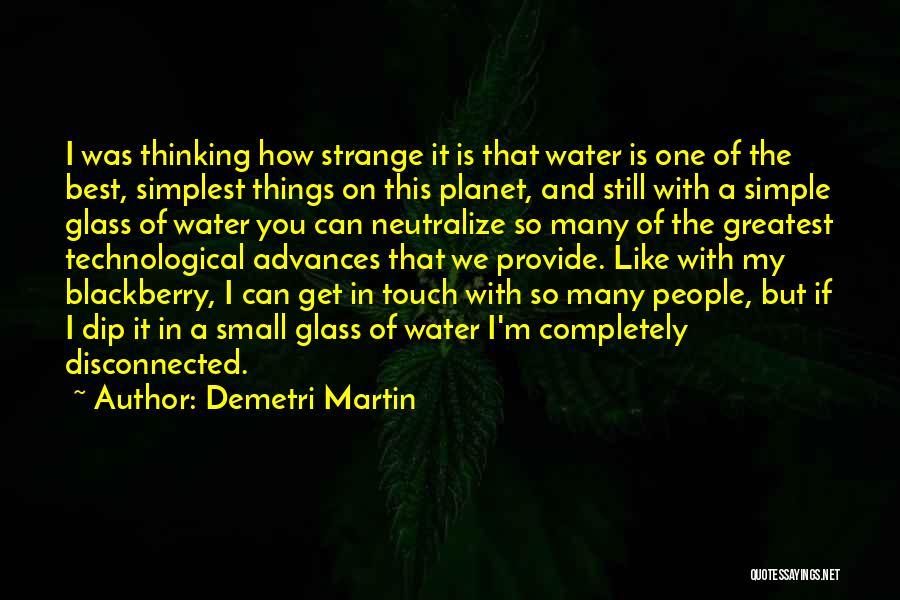 My Blackberry Quotes By Demetri Martin