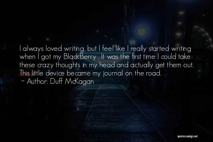 My Blackberry Quotes By Duff McKagan