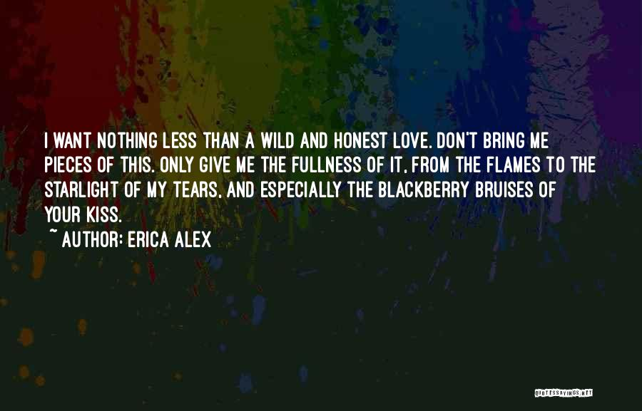 My Blackberry Quotes By Erica Alex