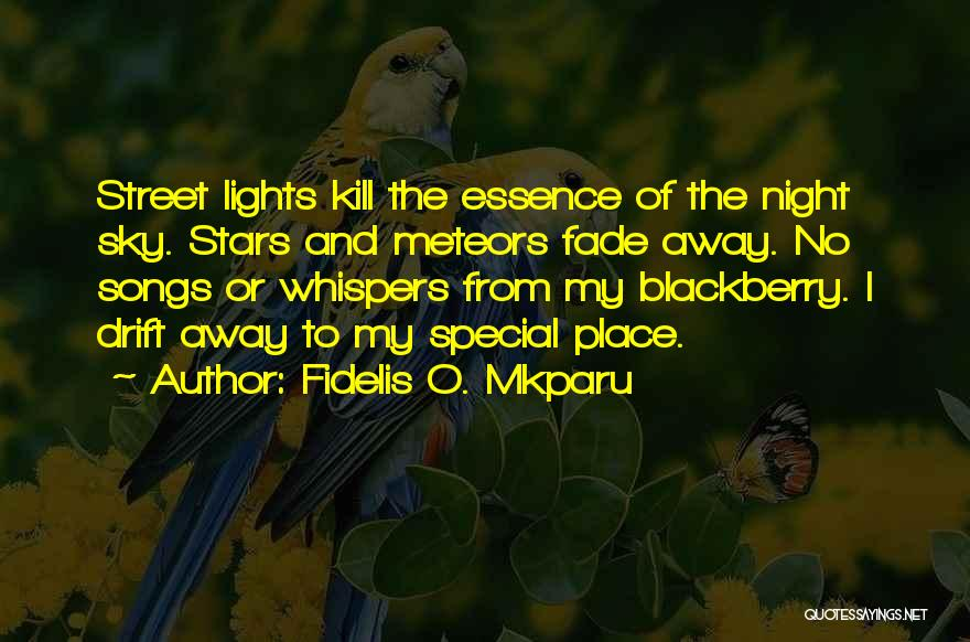 My Blackberry Quotes By Fidelis O. Mkparu