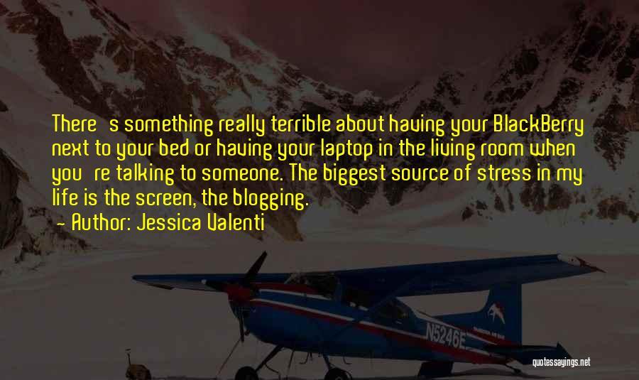 My Blackberry Quotes By Jessica Valenti