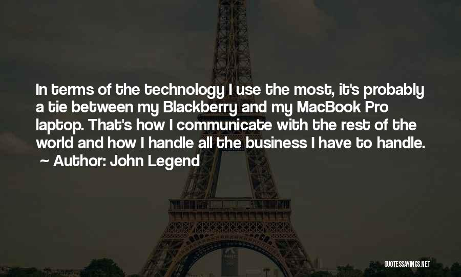 My Blackberry Quotes By John Legend