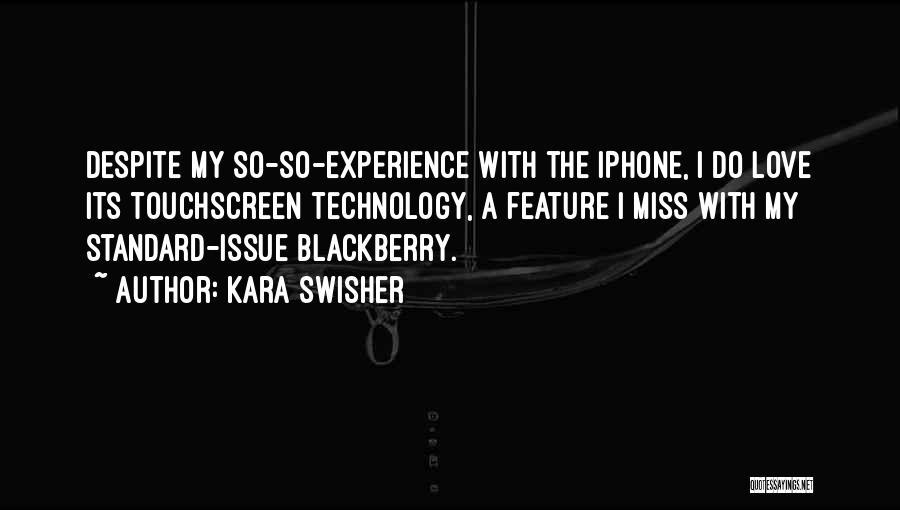 My Blackberry Quotes By Kara Swisher