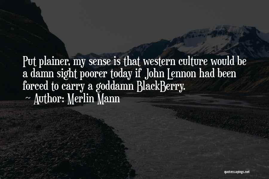 My Blackberry Quotes By Merlin Mann