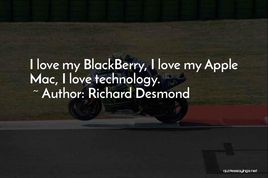 My Blackberry Quotes By Richard Desmond