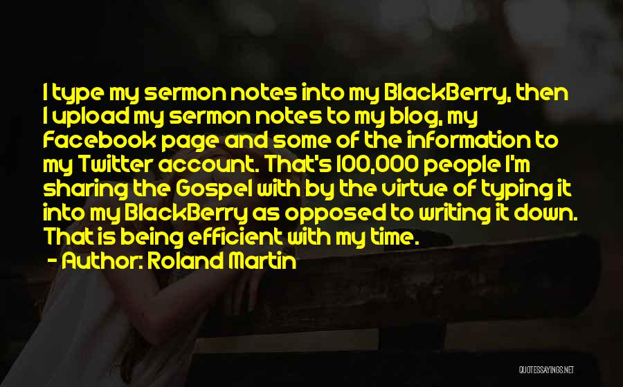 My Blackberry Quotes By Roland Martin