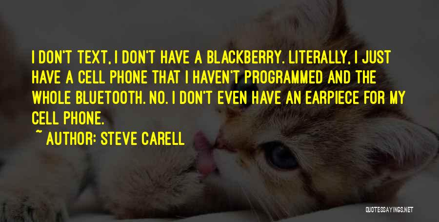 My Blackberry Quotes By Steve Carell